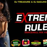DANCEHALL MIX (APRIL 2017) EXTREME RULES VOL. 1 BY DJ TREASURE & DJ BADJHO 18764807131