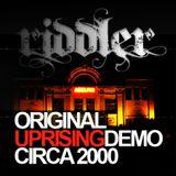 Original Uprising - Revolution Demo - Circa 2000