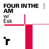 Four in the AM with Esk #11 - 21 March 2018