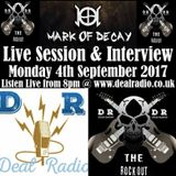 The Rock Out 4th September 2017 with Mark Of Decay LIVE