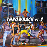 Throwback PT.2 (Dancehall) By Dj Gazza