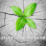Incarnation: The Regeneration