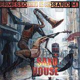 SAXO HOUSE REMIX / ERMESSOUND&ROSARIO M.