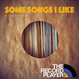 Some Songs I Like #5