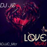 DJ JC - Love Story (Valentine's slow jam mix)