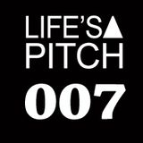 Life's A Pitch 007 on air www.ibizasounds.com