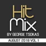 Hit Mix By George Tsokas 2018 August 2018 Vol.1