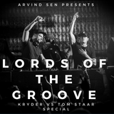 ARV033 - Lords of The Groove (Kryder vs Tom Staar Special)