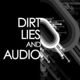 Dirt, Lies & Audio Podcast 1 - Mixed by Goldfinger dj