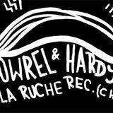 Lowrel & Hardy - Podcast La Ruche (1.2.2014)