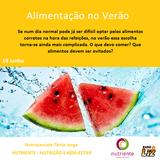 Nutricionista Drª. Tânia Jorge - Alimentação de verão