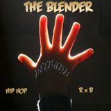 THE BLENDER 5 hip hop rnb blends