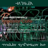 HATAKEN - Live at Modular Cafe phase 24