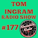Tom Ingram Show #177 - Recorded LIVE from Rockabilly Radio June 22nd 2019