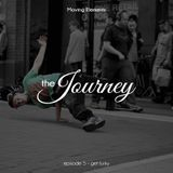 The Journey E05 - Get Funky (2017.04.09)