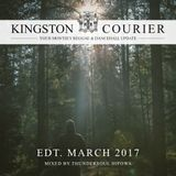 KINGSTON COURIER (Edt. March 2017) pres. by Thundersoul HiPowa