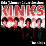 Edu (Mouco) Cover Sessions: The kinks Vol.2