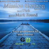 Mission Horizon 318 - with guest Mark Found and host Dirk - Sunday May 25