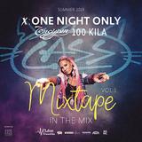 X: One Night Only Ъпсурт x 100 Kila Warm up Party mix vol.1 by Dj Cass