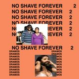 No Shave Forever Vol. 2