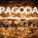 Pagodacast 2.0