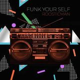 Funk Yourself # Funky Cuban Afro Nu Disco Deep # by Dr Funk # 自分自身をファンク
