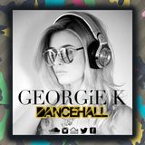 Dancehall Live Mix @DJGEORGIEK