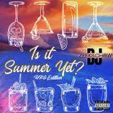 IS IT SUMMER YET? UKG EDITION BY DJ ZEEKS CHOW