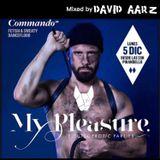 My Pleasure - Commando - Mixed by David Aarz 12-2016