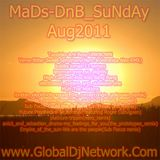 MaDs-DnB_SuNdAy Aug2011