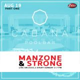 Cabana Pool Bar - Manzone & Strong Z103.5 Live To Air (Aug 19.2018) Part 1 FREE DOWNLOAD