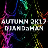 DJANDaMAN Presents AUTUMN 2K17