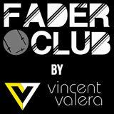 Fader Club by Vincent Valera