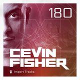 Cevin Fisher's Import Tracks Radio 180
