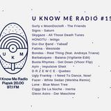 U Know Me Radio #158 | Bondax | Lone | Glenn Astro | Surly x MoonDoctoR | Fatima | Ugly Frankie