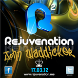 John Waddicker | Rejuvenation 2 | Mint Warehouse | 17.03.12
