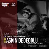 Askin Dedeoglu - Elastic Dimension Episode (JackHouse RadioShow #006)