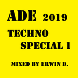 ade 2019 techno special 1 mixed by Erwin D.