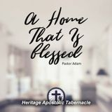 3-7-18 A home that is Blessed - Pastor Adam Perdue