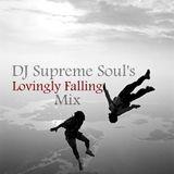 DJ Supreme Soul's Lovingly Falling Mix