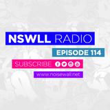 NSWLL RADIO EPISODE 114