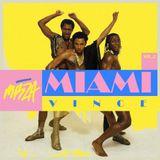 MRZA x Miami Vince present: Miami Vince Vol 2
