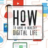 How to Live A Happy Digital Luife - Audio