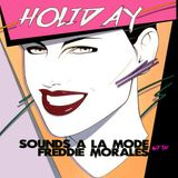 Sounds a La Mode Holiday Podcast with Freddie Morales TURN IT UP!