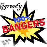 djgreedy - 100% bangers