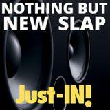 NOTHING BUT NEW SLAP #8