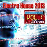 DJ ZORAK - ELECTRO HOUSE 2013 VOL 1