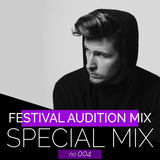 PROJECTRENE SPECIAL MIX #004 - FESTIVAL AUDITION MIX