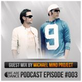 Episode #003 (Michael Mind Project)