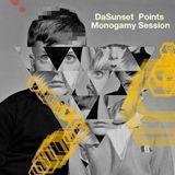 DaSunset Points - Monogamy Session